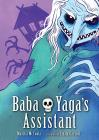 Graphic Novel Review: Baba Yaga's Assistant
